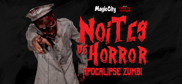 NOITES DE HORROR MAGIC CITY
